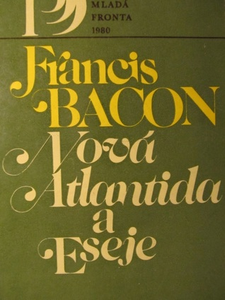 Essays and the new atlantis by francis bacon fandeluxe Image collections