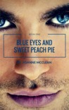 Blue Eyes and Sweet Peach Pie