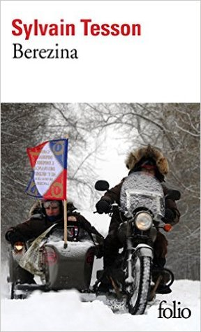 Berezina by Sylvain Tesson