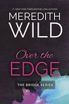 Over The Edge (Bridge #3)