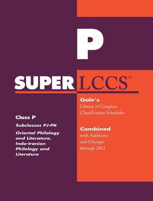 SUPERLCCS: Class P: Subclasses Pj- Pk: Oriental Philology and Literature, Indo-Iranian Philology and Literature