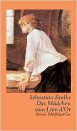 Ebook Das Mädchen vom Lion D'or by Sebastian Faulks read!