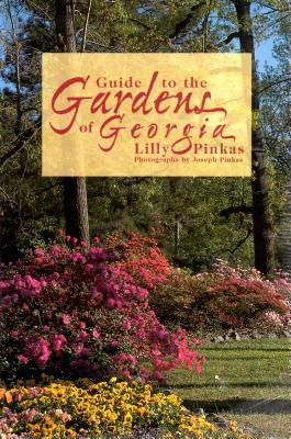 Guide to the Gardens of Georgia