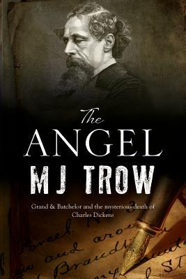 The Angel: A Charles Dickens Mystery