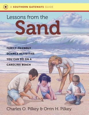 Lessons from the Sand by Orrin H. Pilkey