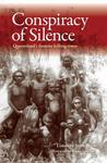The Conspiracy of Silence: Queensland's Frontier Killing Times: Queensland's Frontier Killing Times