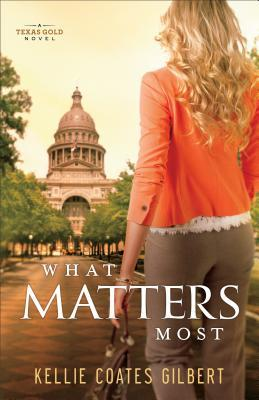 What Matters Most (Texas Gold #4)