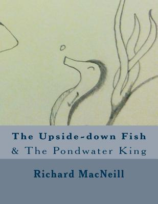 The Upside-Down Fish (Coloring Book!)
