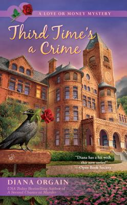 Third Time's a Crime (A Love Or Money Mystery #3)