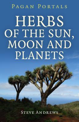 pagan-portals-herbs-of-the-sun-moon-and-planets