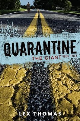 The Giant (Quarantine, #4)