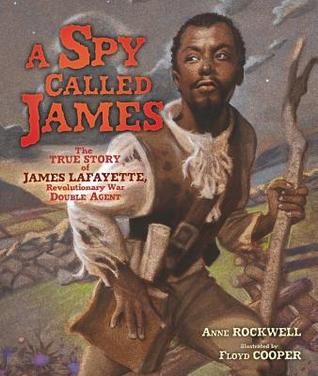 A Spy Called James by Anne F. Rockwell