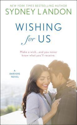 Wishing For Us (Danvers #9)
