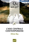 L'Asie centrale contemporaine by Olivier Roy