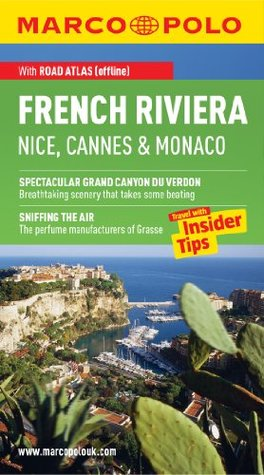 French Riviera Marco Polo Travel Guide: The best guide to the Côte d'Azur: accomodation, restaurants, attractions and much more