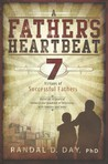 A Father's Heartbeat: 7 Virtues of Successful Fathers