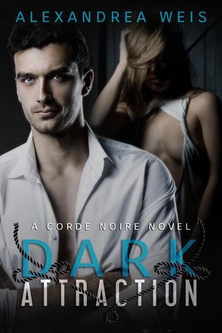 Dark Attraction (Corde Noire #2)