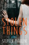 Stolen Things by Stephen Parolini