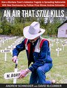 An Air That Still Kills: How a Montana Town's Asbestos Tragedy is Spreading Nationwide