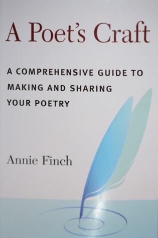 A Poet's Craft: A Comprehensive Guide to Making and Sharing Your Poetry