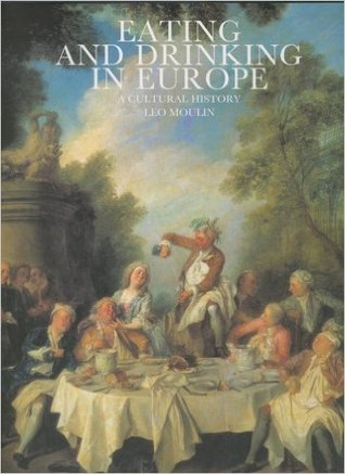Eating and drinking in Europe - A cultural history