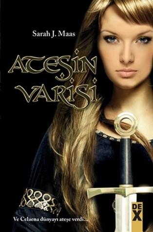 AteÅŸin Varisi (Throne of Glass, #3)