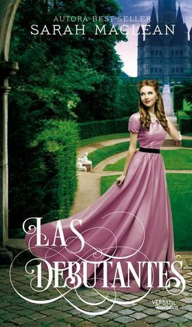 Las Debutantes by Sarah MacLean