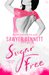 Sugar Free (Sugar Bowl, #3) by Sawyer Bennett