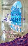 Healing the Highlander by Melissa Mayhue