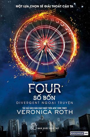 Số Bốn: Divergent Ngoại Truyện (Divergent, #0.1 - 0.4)