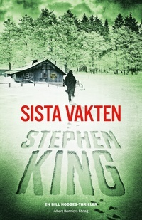 Sista vakten (Bill Hodges Trilogy, #3)