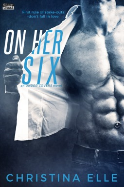 On Her Six (Under Covers, #1)