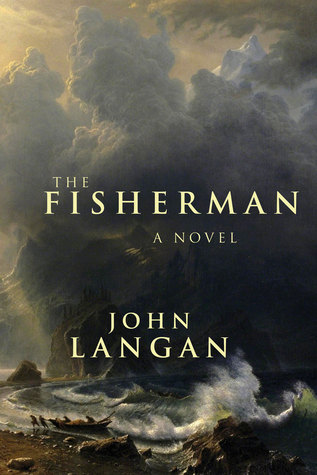 https://www.goodreads.com/book/show/29901930-the-fisherman?from_search=true