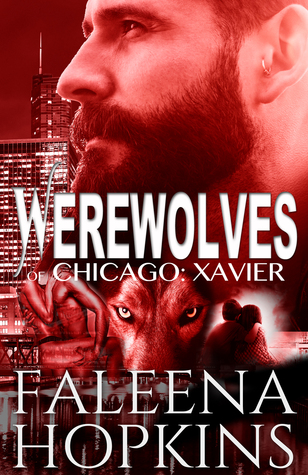 Review: Werewolves of Chicago: Xavier by Faleena Hopkins (@Mollykatie112, @FaleenaHopkins)