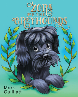 Zora and the Greyhounds