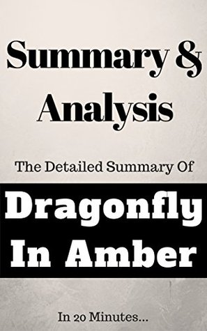 Summary Dragonfly In Amber A Novel By Elite Summaries