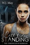 Last One Standing (The Chronicles of Kerrigan #11)