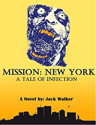 Mission: New York (Infected series - Book 1)