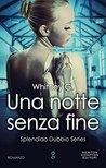 Una notte senza fine by Whitney G.