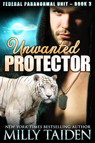 Unwanted protector by Milly Taiden