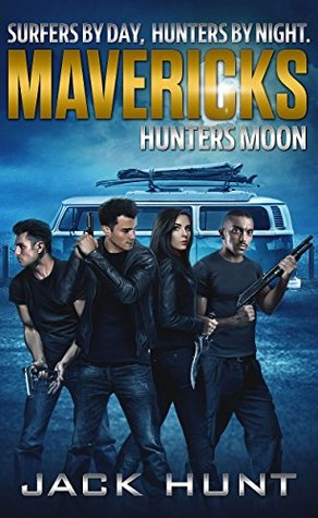 Hunters Moon (Mavericks #1)