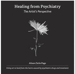 Healing From Psychiatry: The Artist's Perspective