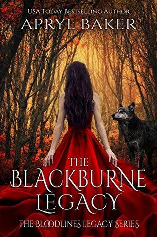 The BlackBurne Legacy by Apryl Baker