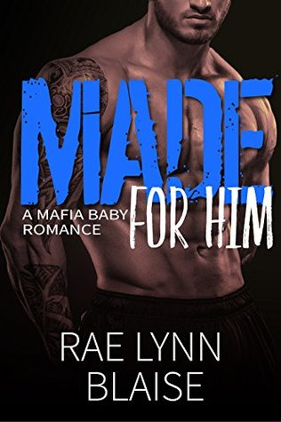 Made for Him: A Mafia Baby Romance