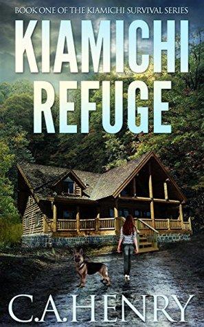 Kiamichi Refuge (Kiamichi Survival #1)