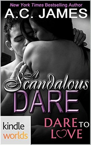 A Scandalous Dare(Dare to Love Universe)
