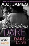 A Scandalous Dare by A.C. James