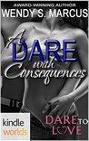 A Dare with Consequences (Dare to Love)