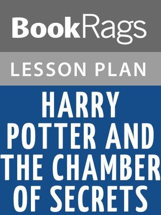 Harry Potter and the Chamber of Secrets Lesson Plans