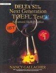 Delta's Key To The Next Generation TOEFL®Test Advanced Skill Practice (iBT) (10 CD Free)
